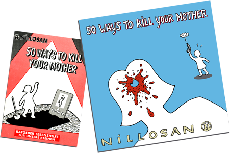 NILLOSAN-MUSIC presents: 50 ways to kill your mother
